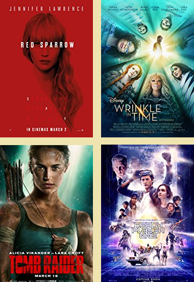 'Red Sparrow,' 'A Wrinkle In Time,' 'Tomb Raider,' and 'Ready Player One' are all March movies based on either a book or a game.